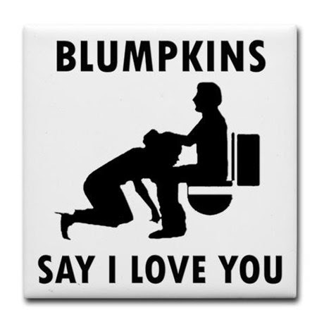 """The words """"BLUMPKINS SAY I LOVE YOU."""" A graphic of a person sitting on a toilet another person on their knees, with their head on the other person's lap."""